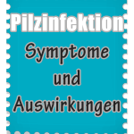 Hefepilzinfektion – Symptome und Auswirkungen