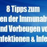 8 Tipps zum Stärken der Immunabwehr und Pilzinfektion vermeiden
