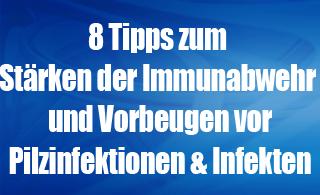Immunabwehr stärken - Pilzinfektion vorbeugen