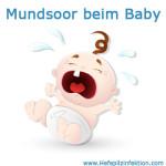 Mundsoor beim Baby – Ursachen und Vorbeugung